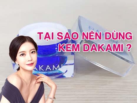 Những lý do bạn nên dùng kem Dakami để ngăn ngừa lão hóa da hằng ngày