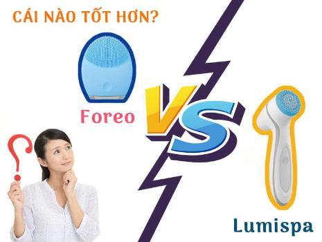 So sánh máy rửa mặt Lumispa và Foreo